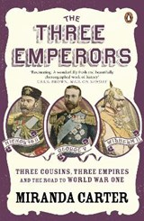 Three Emperors | Miranda Carter |