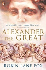 Alexander the Great | Robin Lane Fox |