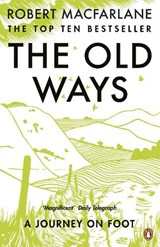 Old ways | Robert Macfarlane |