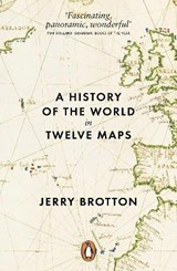 History of the world in twelve maps | Jerry Brotton |
