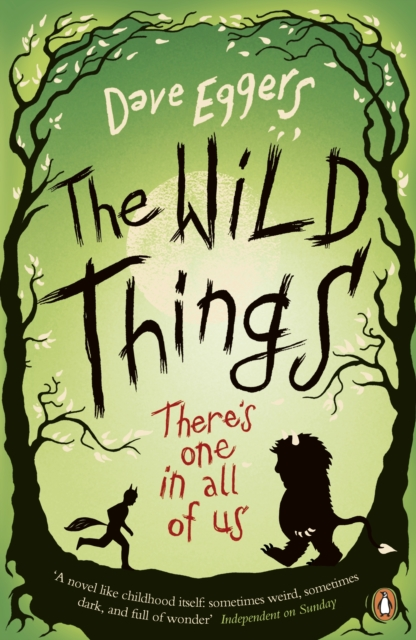 Wild things | Dave Eggers |