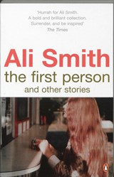 First Person and Other Stories | Ali Smith |