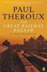 Great Railway Bazaar | Paul Theroux |