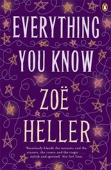 Everything you know | Zoe Heller | 9780141039992
