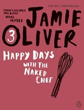 Happy days with the naked chef | Jamie Oliver |