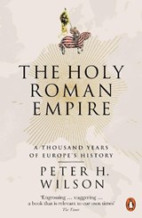 Holy roman empire | Peter H. Wilson |