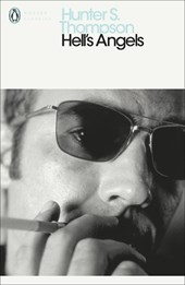 Hell's Angels | Hunter S Thompson |