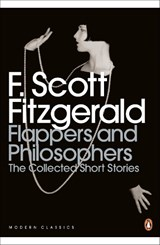 Flappers and Philosophers: The Collected Short Stories of F. | F Scott Fitzgerald |