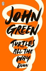 Turtles all the way down | John Green | 9780141346045