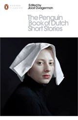 Penguin book of dutch short stories | Zwagerman, Joost | 9780141395722