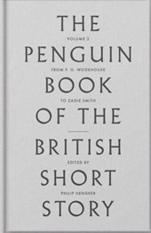 Penguin book of the british short story (2): from p g wodehouse to zadie smith