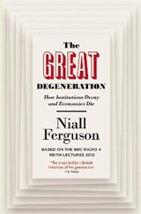 Great degeneration | Niall Ferguson |
