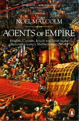Agents of empire | Noel Malcolm |