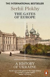 Gates of europe: a history of ukraine | Serhii Plokhy |