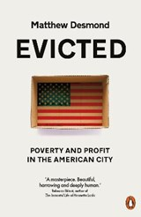 Evicted: poverty and profit in the american city | Matthew Desmond | 9780141983318