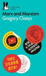 Marx and Marxism | Gregory Claeys | 9780141983486