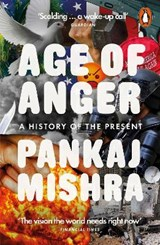 Age of anger | Pankaj Mishra |