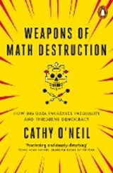 Weapons of math destruction | Cathy O'neil | 9780141985411