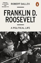 Franklin D. Roosevelt | Robert Dallek | 9780141986593