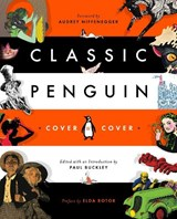 Classic penguin: cover to cover | paul buckley | 9780143110132