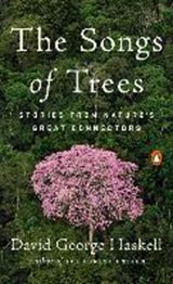 The Songs of Trees | Haskell, David George | 9780143111306