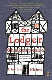 The Lodger Shakespeare | Charles Nicholl |