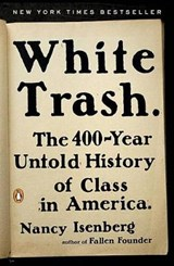 White trash | Nancy Isenberg | 9780143129677