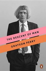 The Descent of Man | Grayson Perry | 9780143131656