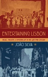 Entertaining Lisbon | Joa~o Silva | 9780190215705