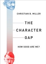 The Character Gap | Christian B. Miller | 9780190264222