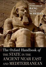 The Oxford Handbook of the State in the Ancient Near East and Mediterranean | auteur onbekend | 9780190499334