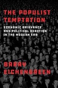 The Populist Temptation: Economic Grievance and Political Reaction in the Modern Era, a masterclass with Barry Eichengreen