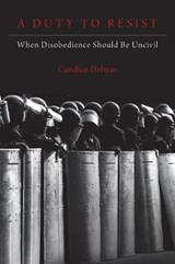 Duty to Resist | Candice Delmas | 9780190872199