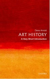Art History: A Very Short Introduction | Dana Arnold |