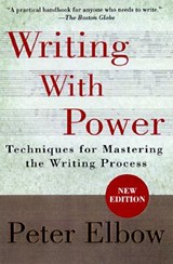 Writing With Power | Peter Elbow |