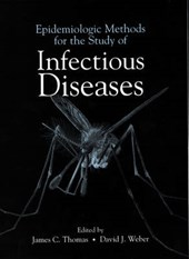 Epidemiologic Methods for the Study of Infectious Diseases