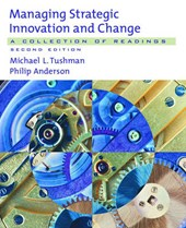 Managing Strategic Innovation and Change