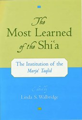 The Most Learned of the Shi'A