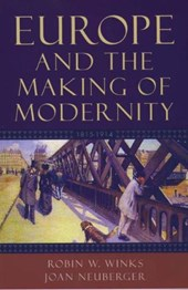 Europe And The Making Of Modernity 1815-1914