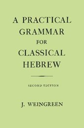 Practical Grammar for Classical Hebrew
