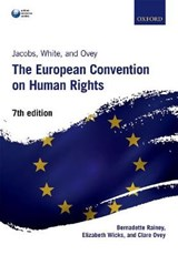 Jacobs, White, and Ovey: The European Convention on Human Rights | Bernadette Rainey | 9780198767749