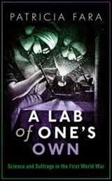 A Lab of One's Own | Patricia Fara | 9780198794981