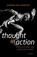 Thought in Action | Montero, Barbara | 9780198822424
