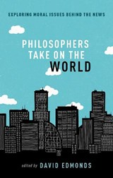 Philosophers Take On the World | David Edmonds (ed.) | 9780198822639