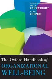 The Oxford Handbook of Organizational Well-Being