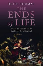 The Ends of Life | Keith Thomas |