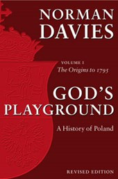 God's Playground A History of Poland | Norman Davies |