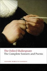 Complete Sonnets and Poems: The Oxford Shakespeare | William Shakespeare |