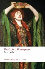 Tragedy of Macbeth: The Oxford Shakespeare | SHAKESPEARE,  William |