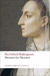 Measure for Measure: The Oxford Shakespeare | William Shakespeare |